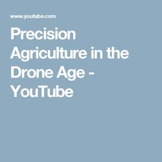 Farmers embraced the application of aviation technology a century ago with the spread of aerial crop dusting practices and today agriculturists are improving.