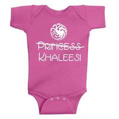 "For future mothers of dragons   Game of Thrones Onesie   ""Not a Queen, a Khaleesi."" -Daenerys Targaryen"