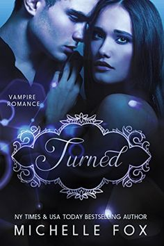 Vampire Romance: Turned by Michelle Fox http://www.amazon.co.uk/dp/B00PHFL5KM/ref=cm_sw_r_pi_dp_iHQFwb0SNQWD5
