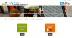 GaliciaLe . Plataforma de préstamo de libros electrónicos da Bibliotecas Públicas Galegas.