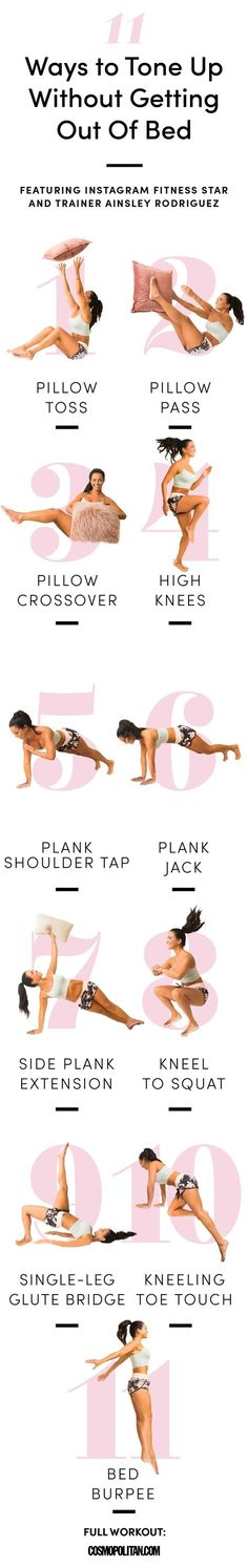 So you can tone up without technically getting up.