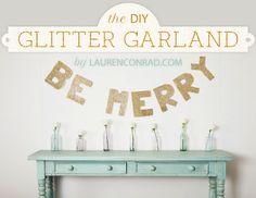 Deck the Halls: DIY Be Merry Garland