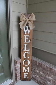 Welcome Sign, Porch Welcome Sign, Vertical Welcome Sign, Wood Sign, Sign With Bow Chevron, Wood Projects, Craft Projects, Projects To Try, Porches, Stencil Wood, Stencils, Front Porch Signs, Porch Welcome Sign