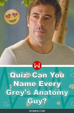 Do you remember ALL the guys from Grey's Anatomy? PROVE IT! Grey's Anatomy Trivia, the best men of the Grey's that made your heart stop beating. How well do you know the guys of Grey's? Denny Duquette, 007, McDreamy, McSteamy... Grey's Cast, Shonda Rhimes, Grey's men, Greys Anatomy trivia, Grey's Anatomy love.