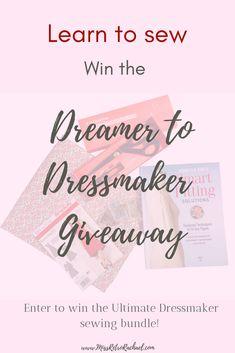 Dreamer to Dressmaker Launch Giveaway! #sew #sewing #learntosew #sewingproject #beginnersewing #dressmaking #sewingcourse #memadewaredrobe #handmadewaredrobe
