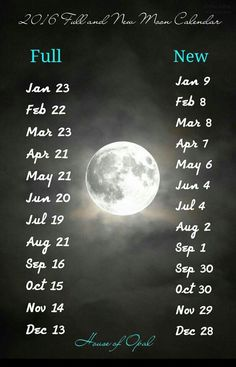 2016 full moon and new moon calendar Wiccan, Witchcraft, New Moon Calendar, My Sun And Stars, Moon Magic, Practical Magic, Moon Goddess, Moon Phases, Book Of Shadows