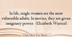 Elizabeth Wurtzel Quotes About Power - 57158