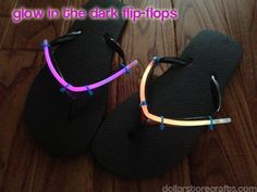 Glow in the dark Flip Flops -- these would be fun for camp, a sleepover, Disneyland, the 4th of July, or just camping in the summer - DollarStoreCrafts.com