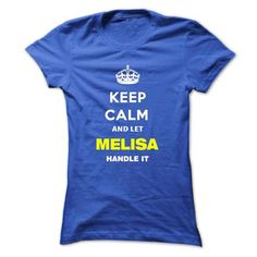 Keep Calm And Let Melisa Handle It - #swag hoodie #cropped sweater. BEST BUY  => https://www.sunfrog.com/Names/Keep-Calm-And-Let-Melisa-Handle-It-hcsxi-Ladies.html?id=60505