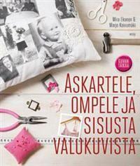 http://www.adlibris.com/fi/product.aspx?  Kuvan taikaa - Tekijä: Mira Ekonen, Marjo Koivumäki - ISBN: 9510387924 - 23,20€