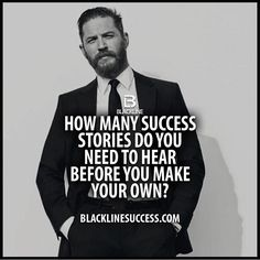 How many success stories do you need to hear before you make your own quote #blacklinesuccess #sales #salestraining #entrepreneur #millionairemindset #goals #leadership #ceo #successful #motivation #leader #millionaire #business #hustle #picoftheday #Blackline #success #motivationalquote #joshcampos #inspiration #quotes #mindset #lifequotes #entrepreneurlife #money #ambition BLACKLINESUCCESS.COM