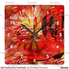Red Cowboy Boots And Dahlia Flower Square Wall Clock.  From Smilin' Eyes Treasures at Zazzle.