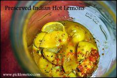 Preserved Indian Hot Lemons - Pickle Me Too