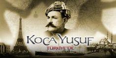 Koca Yusuf (Teribble Turk) Kimdir?