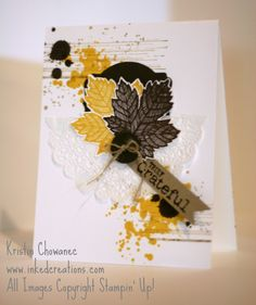 Grateful Grunge from Inkedcreations uses the Magnificent Maple, Gorgeous Grunge, and Truly Grateful stamp sets.