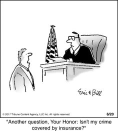 Um, no Law School Humor, Prison Humor, Lawyer Humor, Best Of Intentions, Friday Humor, Going On Holiday, New Things To Learn, Political Cartoons, Humor