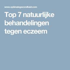 Top 7 natuurlijke behandelingen tegen eczeem