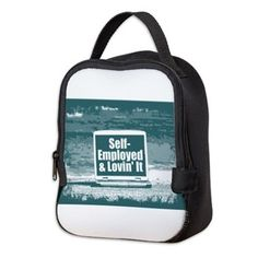 Self employed Neoprene Lunch Bag  #self-employed #lovin'it #lovin #self #tshirt #sweatshirt #mug #bag #curtain #hoodie #profession #phonecase #clock #watch #cards #gifts #vneck #funny
