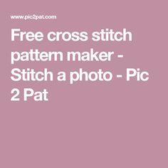 Free cross stitch pattern maker - Stitch a photo - Pic 2 Pat