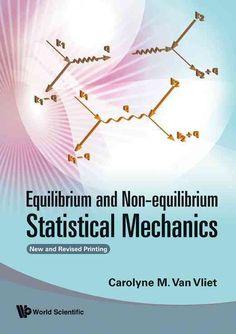 Equilibrium and Non-equilibrium Statistical Mechanics