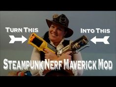 How to steampunk your nerf maverick. Complete maverick mod tutorial video takes you from start to finish. Stuff Jade Made