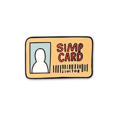 Simp Card Meme Lapel Enamel Pin