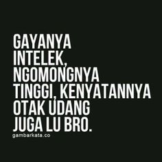 Ideas Quotes Indonesia Teman Palsu For 2019 Truth Quotes, Yoga Quotes, Music Quotes, Bible Quotes, Motivational Quotes, Funny Quotes, Inspirational Quotes, Qoutes, Daily Quotes