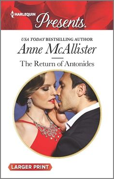 The Return of Antonides: Christmas at the Castello (bonus novella) (Harlequin Presents) by McAllister, Anne, Cinelli, Amanda(September Mass Market Paperback Husband Best Friend, Best Friends, Mass Market, Bestselling Author, The Man, Ebooks, This Book, Presents, Romance
