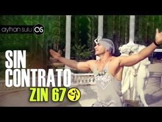 ZIN 67 SIN CONTRATO - ZUMBA // by A. SULU - YouTube