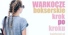 Warkocze bokserskie- fryzura krok po kroku #warkocze #bokserskie #fryzura #tutorial