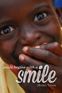 Need some peace? Lots of smiles January 27-31 at compassionbloggers.com/uganda14 #motherteresa #quote #compassion #compassionbloggers