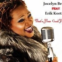 Jocelyn Brown Feat. Erik Kortiss -Thats How Good Your Love Is - Extented Hold School Remix by Erik Kortiss Official on SoundCloud