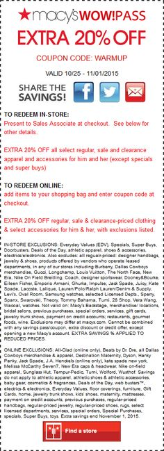 Pinned October 27th: Extra 20% off at #Macys or online via promo code WARMUP #coupon via The #Coupons App