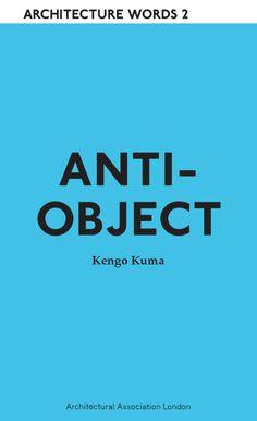 e22cf16650 anti-object kengo kuma - Google Search
