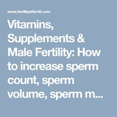 The name increasing sperm grade would like breastfeed