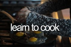 technically i can cook....not much...and not well. so i want to learn to be a good cook