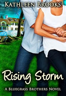 """Rising Storm"" (Bluegrass Brothers book 4) by Kathleen Brooks"