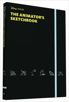 The Animator's Sketchbook: Pixar: 9781452142166: Amazon.com: Books
