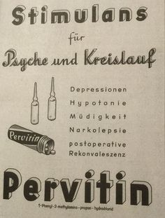 Free Photos: How Hitler and his soldiers hit a high: Nazi Germany's unknown drug addictions Weird Vintage Ads, Propaganda Enganosa, Drug Quotes, John Power, Drugs Art, Ww2 Posters, Power Trip, Blue Pill, Vintage Medical