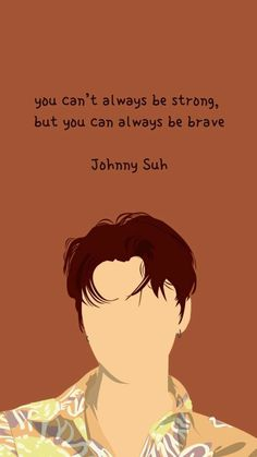 Nct Johnny, K Quotes, Mood Quotes, Positive Quotes, Positive Vibes, Life Quotes, K Wallpaper, Wallpaper Quotes, Nct Album