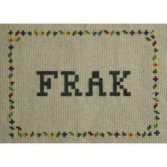 FRAK - Battlestar Galactica (Cross Stitch). actually for Brendan!