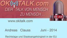 !!!! Unbedingt anhören!!!  Andreas Clauss Rechtslage und Staatsangehörigkeit in der EU - Juni 2014