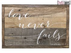Hey, I found this really awesome Etsy listing at https://www.etsy.com/listing/210604036/reclaimed-pallet-wood-sign-love-never