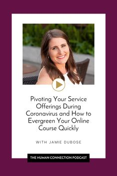 Jamie DuBose on pivoting your service offerings during coronavirus and how to evergreen your online course quickly - PR For Entrepreneurs Free Email, Human Connection, Student Loans, Getting To Know You, Public Relations, Finance Tips, Online Courses, Online Business, The Creator