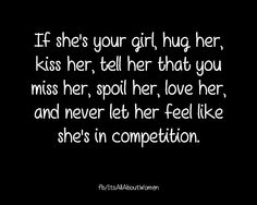 Never let her feel like she's in competition... <3
