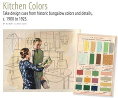 ": ""Kitchen Colors"" by Robert Schweitzer. Take design cues from historic bungalow colors and details, c. Bungalow Kitchen, Craftsman Kitchen, Craftsman Style, Craftsman Remodel, Quirky Kitchen, Vintage Kitchen, Arts And Crafts House, Kitchen Paint Colors, Craftsman Bungalows"