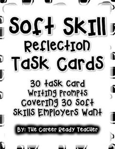 "In this product you will find 30 task cards that are meant to get students thinking and reflecting on soft skills. Soft skills are personal or ""people skills"" used to interact with others at work. Employers want their employees to have a combination of soft skills and hard (technical) skills when hiring employees.This activity is meant for whole classroom, small group, or independent use."