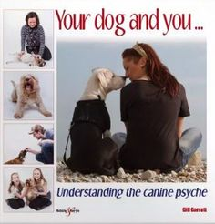 """Read """"Your dog and you Understanding the canine psyche"""" by Gill Garratt available from Rakuten Kobo. Your dog and you . understanding the canine psyche examines the relationship between people and dogs from a psychologi. How To Read People, Man And Dog, Dog Behavior, Pet Health, Health And Wellbeing, Your Dog, Terrier, Ebooks, This Book"""