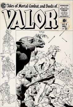 Wally Wood original art for the cover of E.'s Valor December 1955 Comic Book Artists, Comic Artist, Comic Books Art, Ec Comics, Archie Comics, Jack Kirby, Comic Book Companies, Wood Artwork, Horror