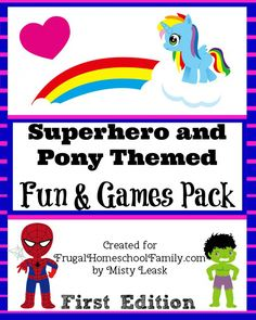 *FREE* Superhero and Pony Fun and Games Printable Pack - Frugal Homeschool Family